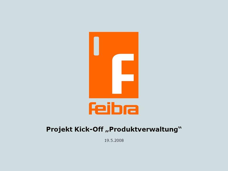 """Projekt Kick-Off """"Produktverwaltung"""