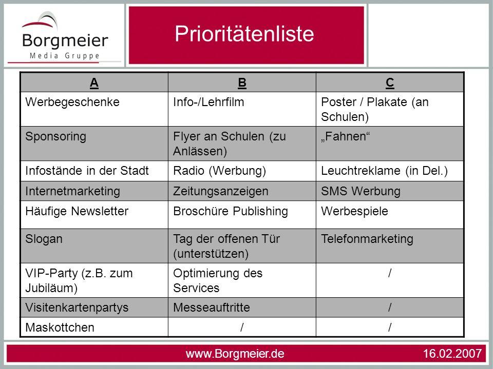 Prioritätenliste A B C Werbegeschenke Info-/Lehrfilm