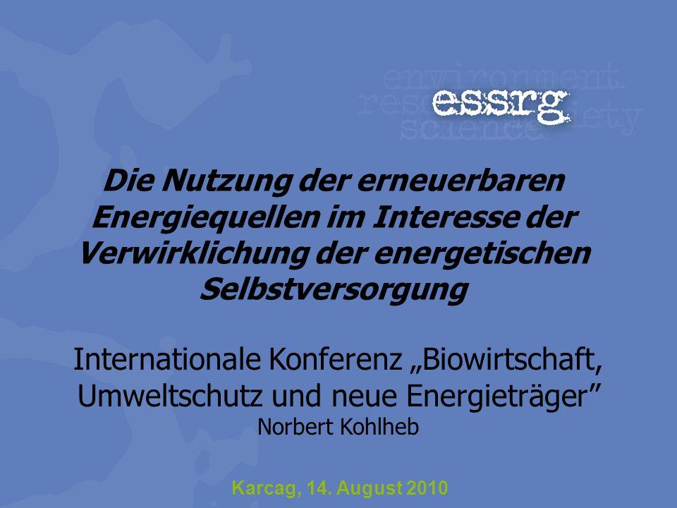 Die Nutzung der erneuerbaren Energiequellen im Interesse der Verwirklichung der energetischen Selbstversorgung