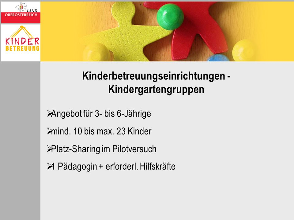 Kinderbetreuungseinrichtungen - Kindergartengruppen