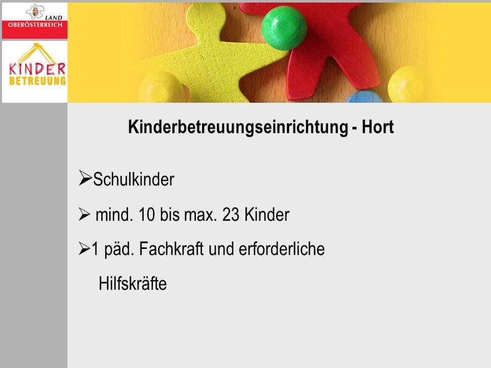 Kinderbetreuungseinrichtung - Hort