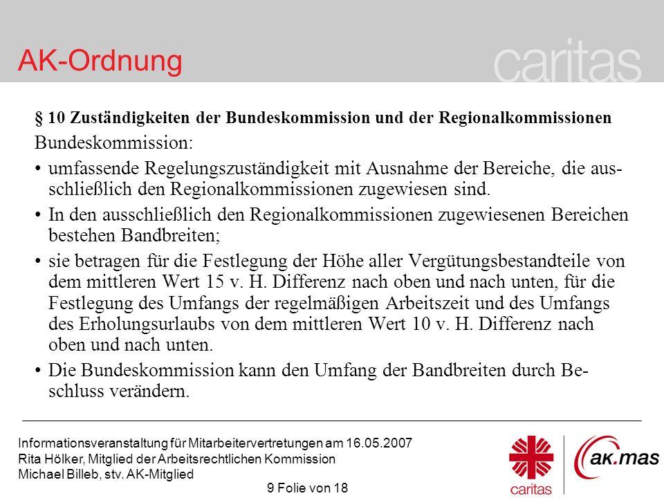 § 10 Zuständigkeiten der Bundeskommission und der Regionalkommissionen