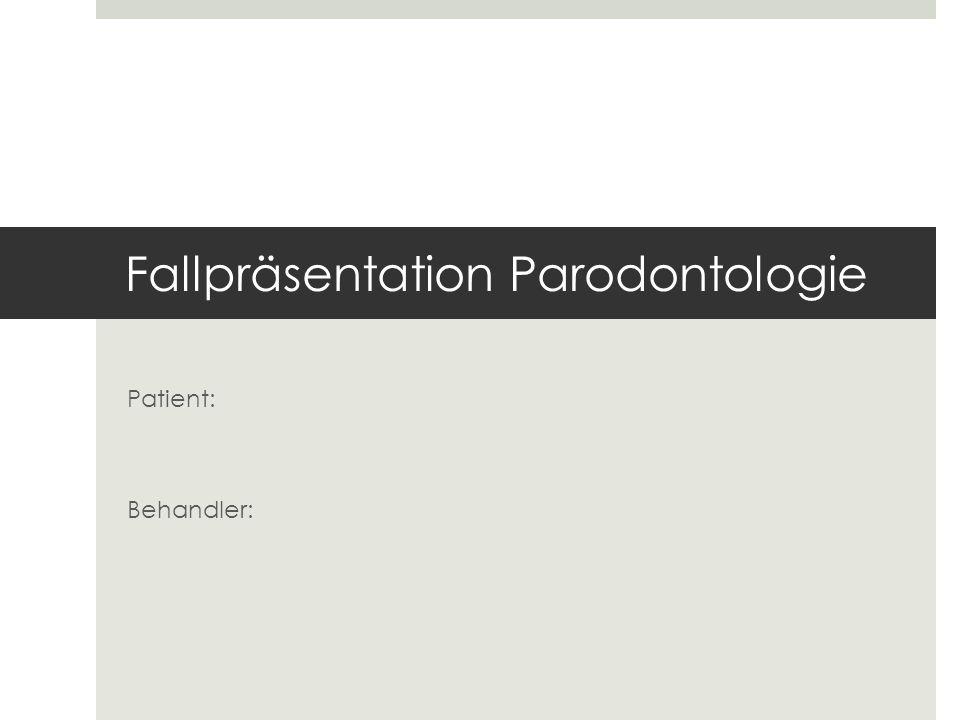 Fallpräsentation Parodontologie