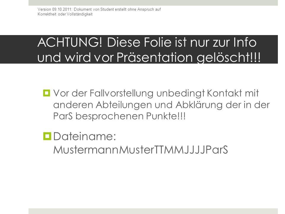 Version 09.10.2011: Dokument von Student erstellt ohne Anspruch auf Korrektheit oder Vollständigkeit