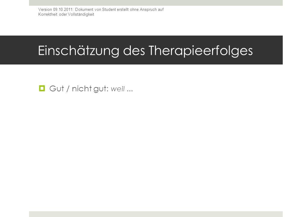 Einschätzung des Therapieerfolges