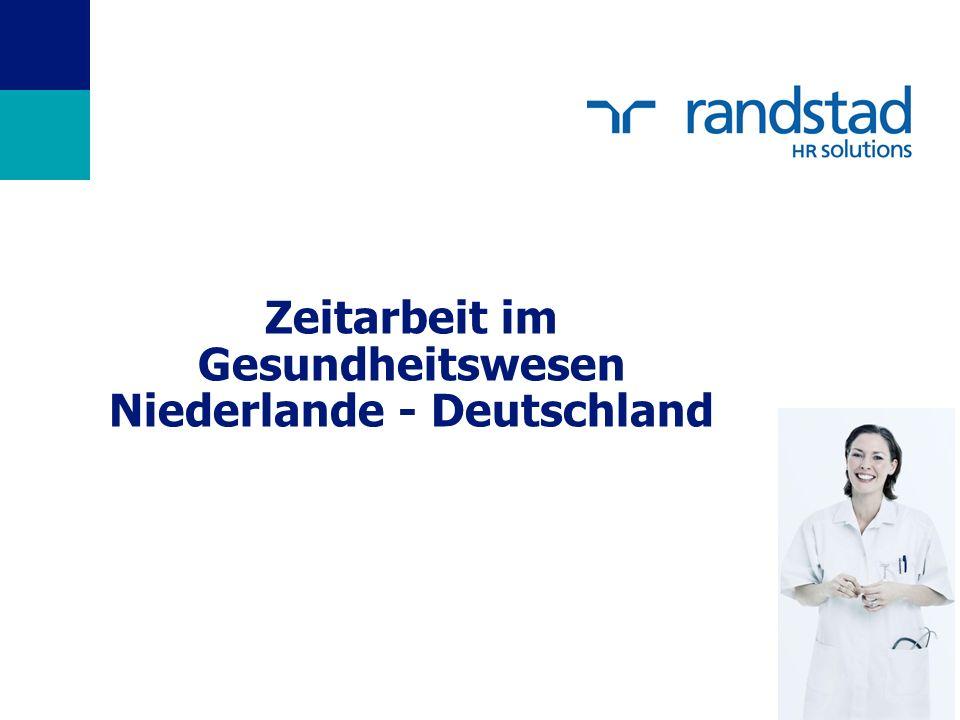 Zeitarbeit im Gesundheitswesen Niederlande - Deutschland