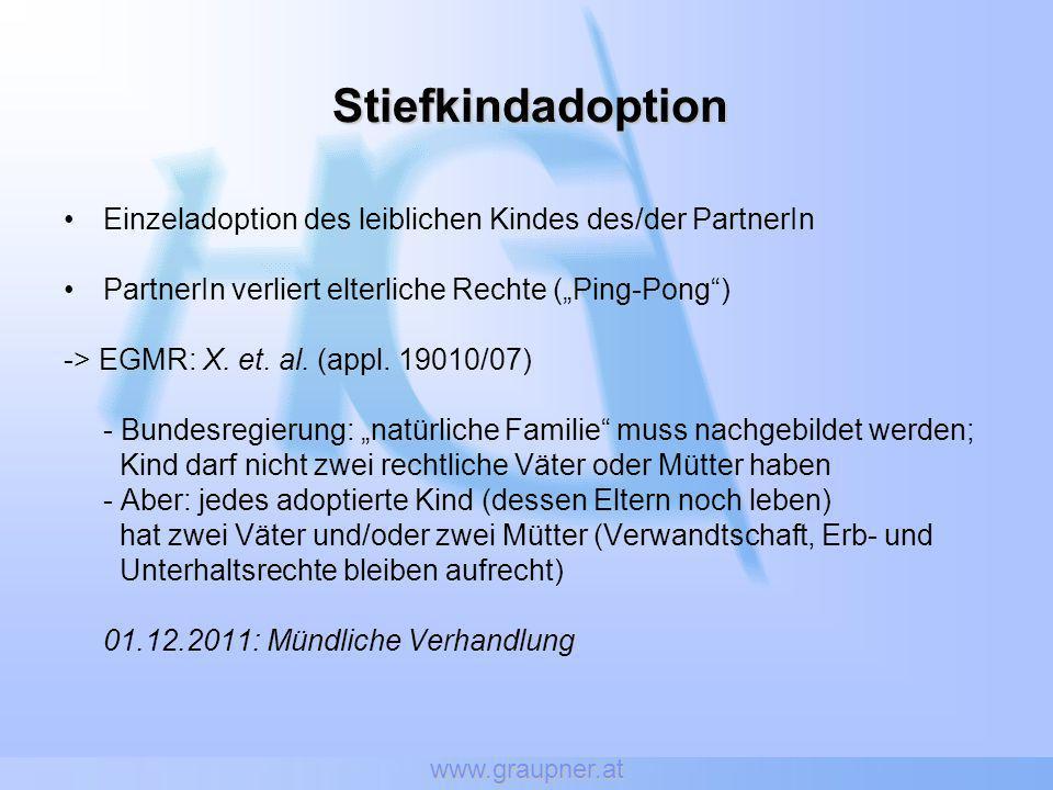 """www.graupner.at Stiefkindadoption. Einzeladoption des leiblichen Kindes des/der PartnerIn. PartnerIn verliert elterliche Rechte (""""Ping-Pong )"""