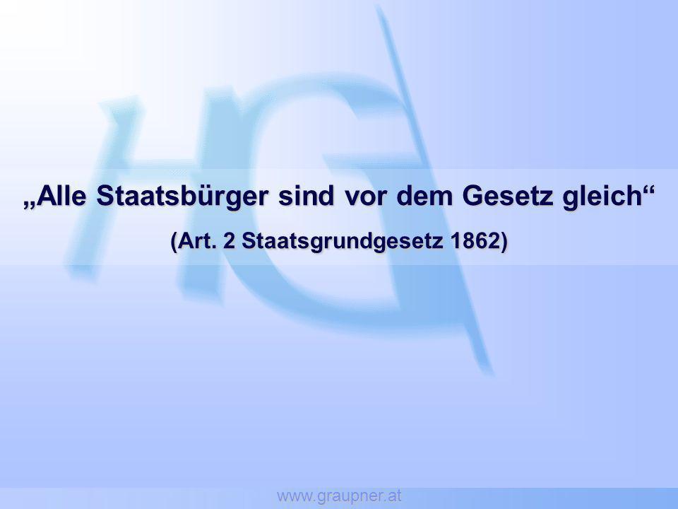 """www.graupner.at """"Alle Staatsbürger sind vor dem Gesetz gleich (Art. 2 Staatsgrundgesetz 1862)"""