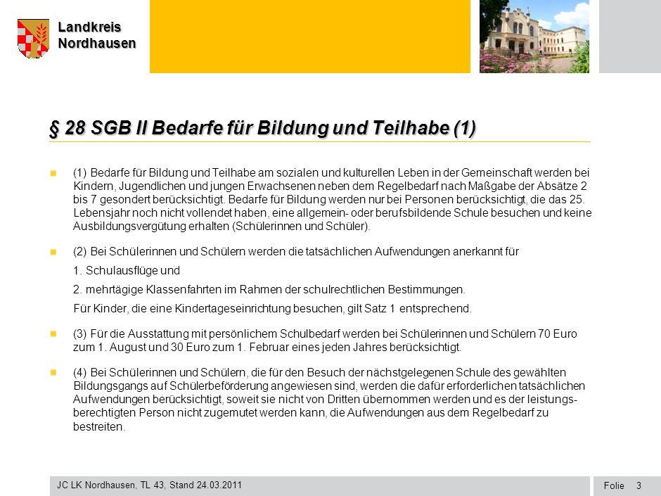 § 28 SGB II Bedarfe für Bildung und Teilhabe (1)