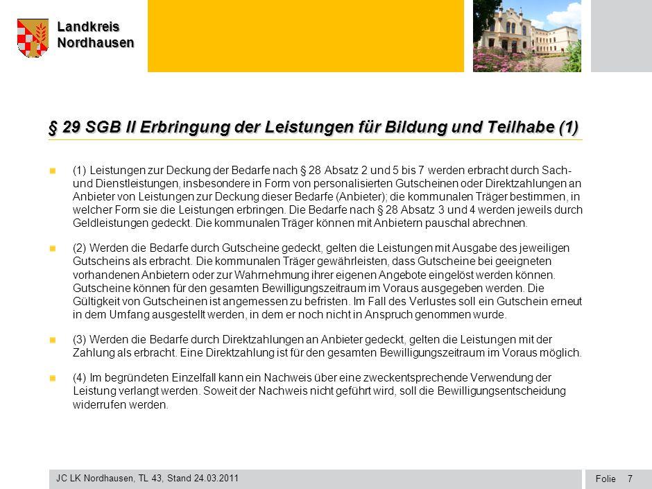 § 29 SGB II Erbringung der Leistungen für Bildung und Teilhabe (1)