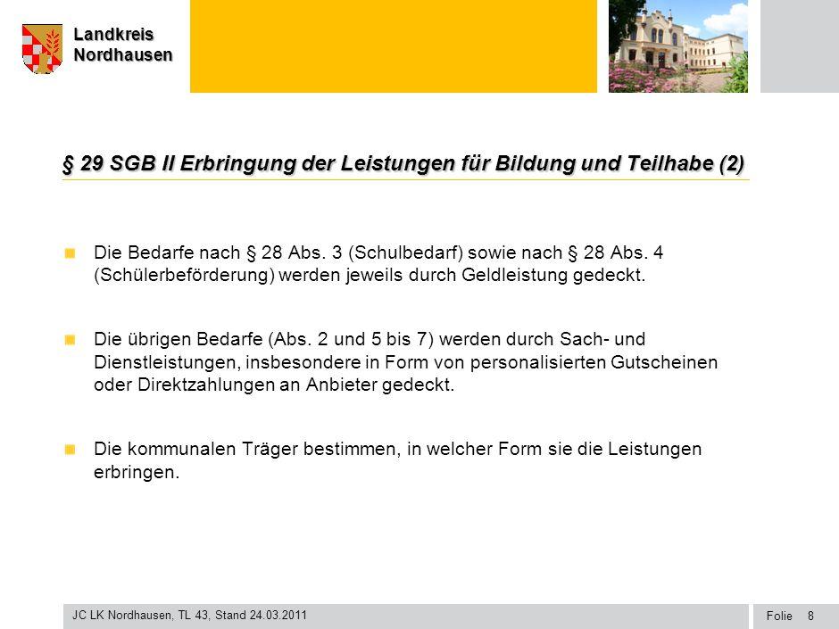 § 29 SGB II Erbringung der Leistungen für Bildung und Teilhabe (2)