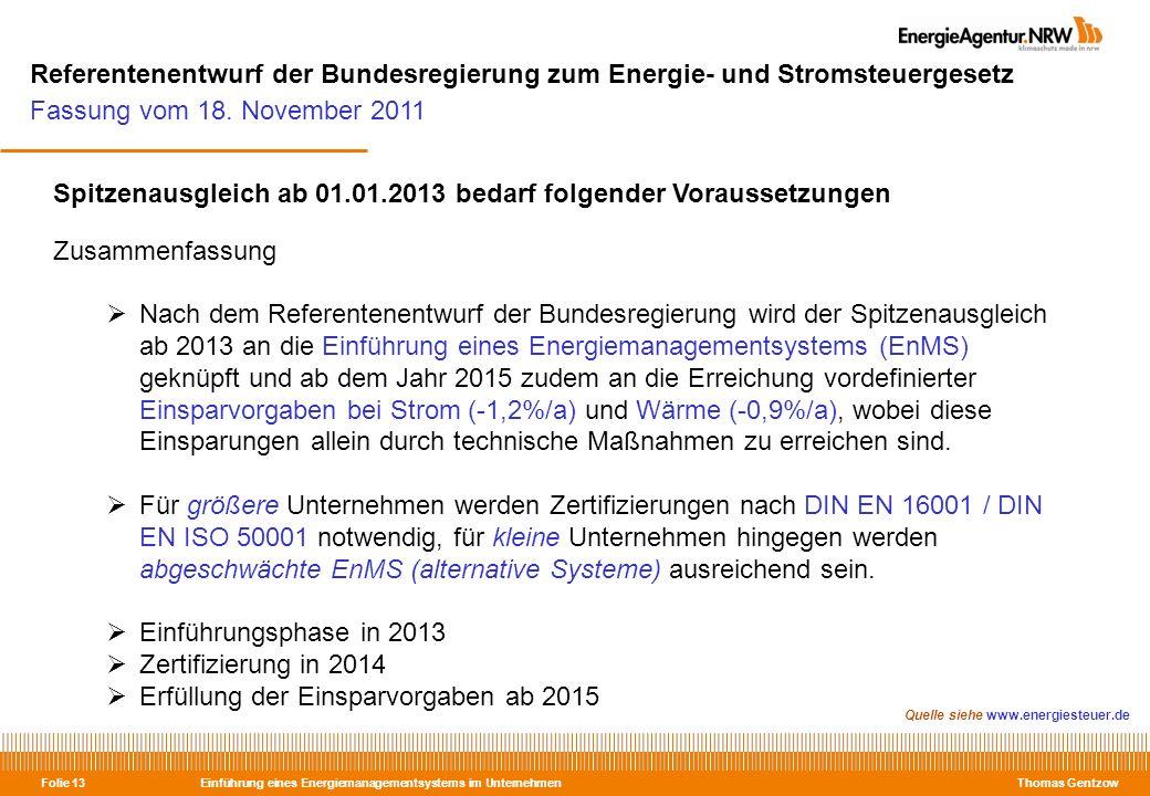 Referentenentwurf der Bundesregierung zum Energie- und Stromsteuergesetz Fassung vom 18. November 2011