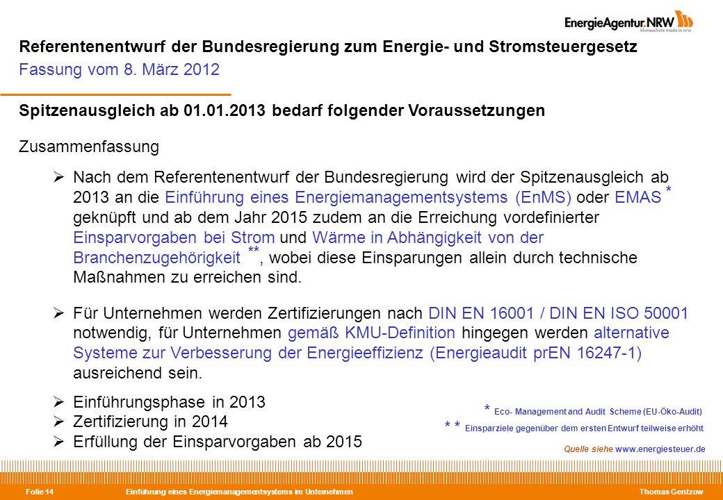 Referentenentwurf der Bundesregierung zum Energie- und Stromsteuergesetz Fassung vom 8. März 2012