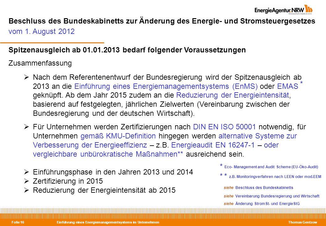 Beschluss des Bundeskabinetts zur Änderung des Energie- und Stromsteuergesetzes vom 1. August 2012
