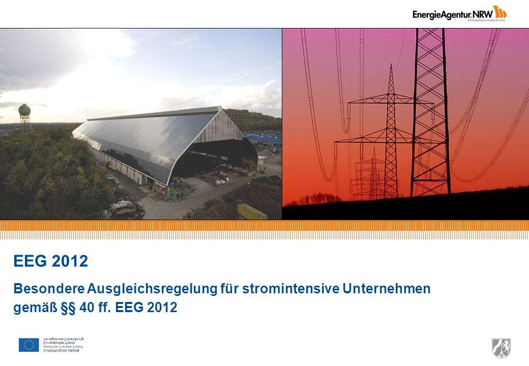 EEG 2012 Besondere Ausgleichsregelung für stromintensive Unternehmen