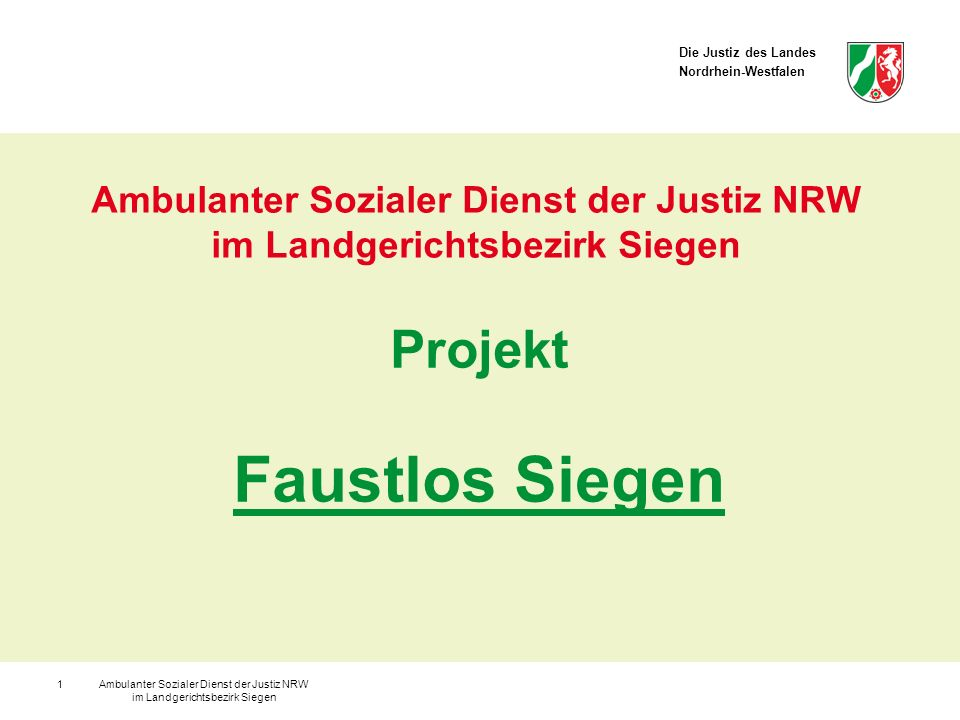 Ambulanter Sozialer Dienst der Justiz NRW im Landgerichtsbezirk Siegen