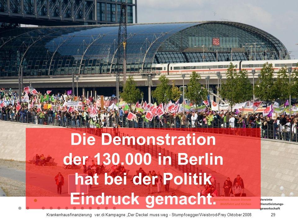 Die Demonstration der 130.000 in Berlin hat bei der Politik Eindruck gemacht.