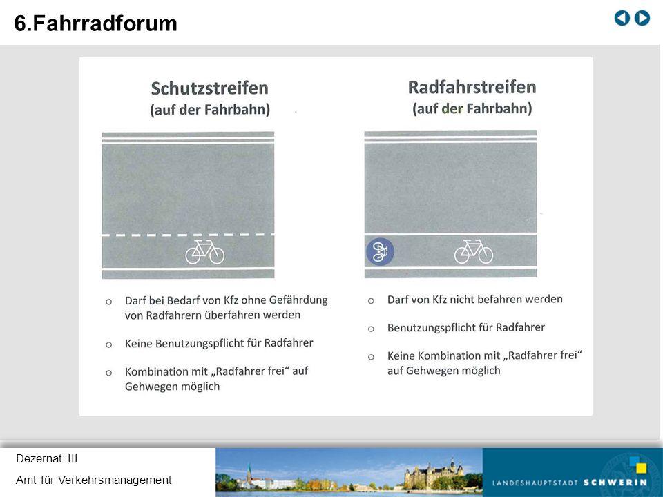 6.Fahrradforum Dezernat III Amt für Verkehrsmanagement