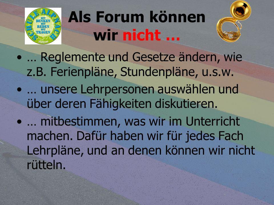 Als Forum können wir nicht …