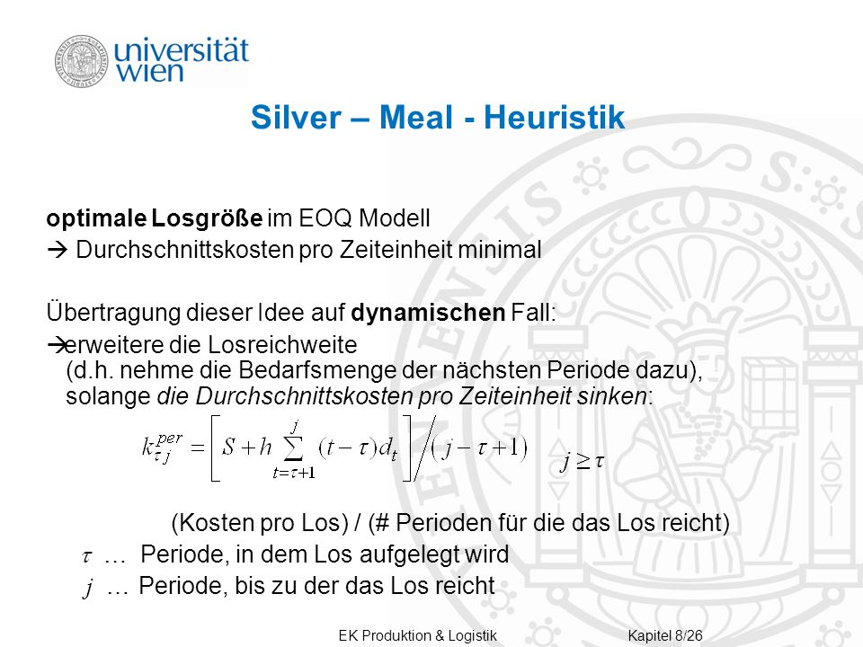 Silver – Meal - Heuristik