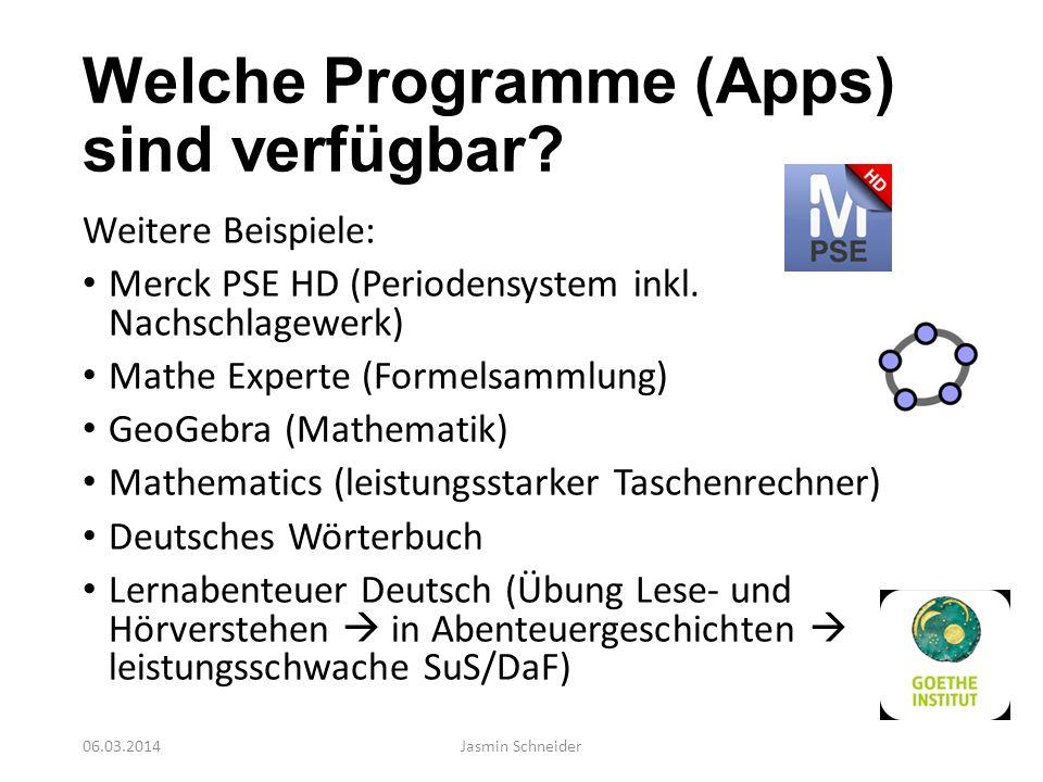 Welche Programme (Apps) sind verfügbar