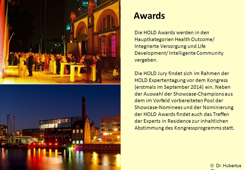 Awards Die HOLD Awards werden in den Hauptkategorien Health Outcome/ Integrierte Versorgung und Life Development/ Intelligente Community vergeben.