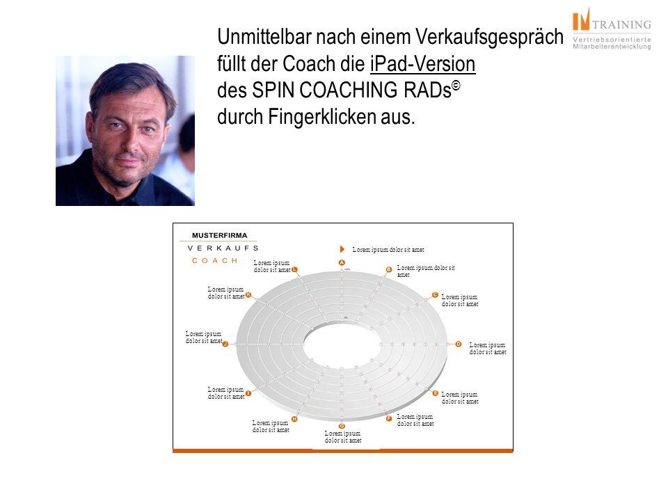 Unmittelbar nach einem Verkaufsgespräch füllt der Coach die iPad-Version des SPIN COACHING RADs© durch Fingerklicken aus.