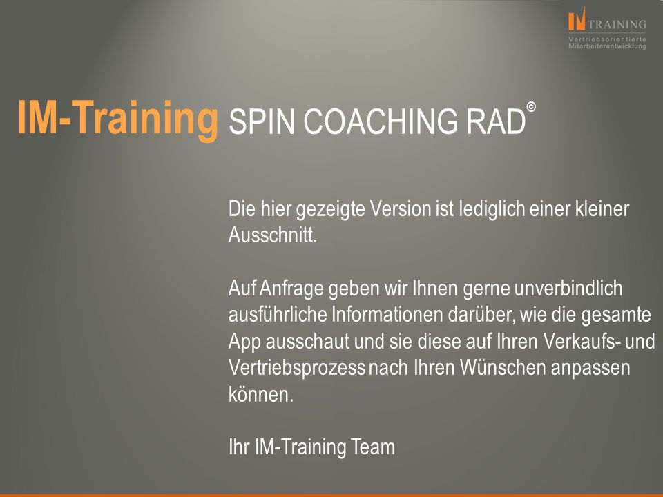 IM-Training SPIN COACHING RAD©