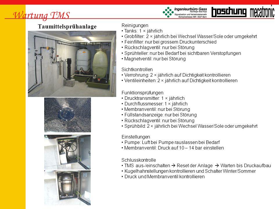 Wartung TMS Taumittelsprühanlage Reinigungen Tanks: 1 × jährlich