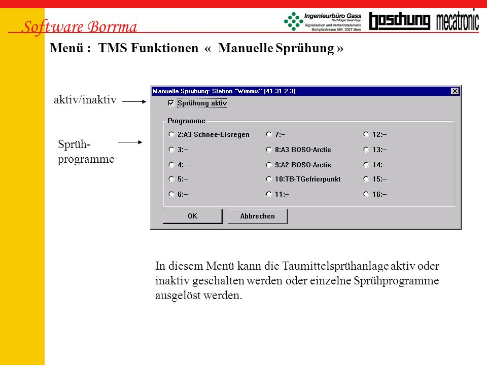 Software Borrma Menü : TMS Funktionen « Manuelle Sprühung »