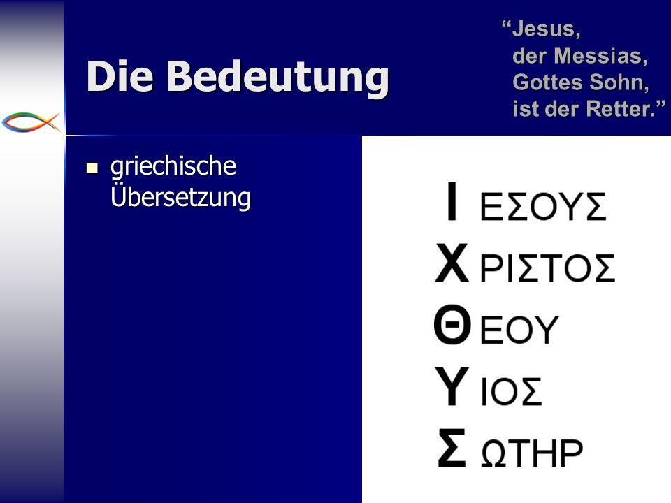 Die Bedeutung griechische Übersetzung
