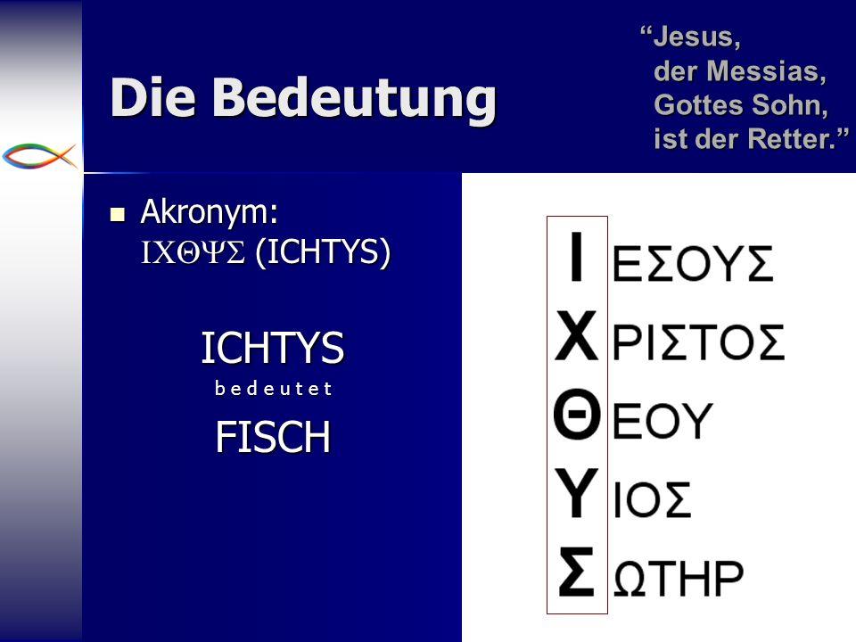 Die Bedeutung ICHTYS FISCH Akronym: ICQYS (ICHTYS)