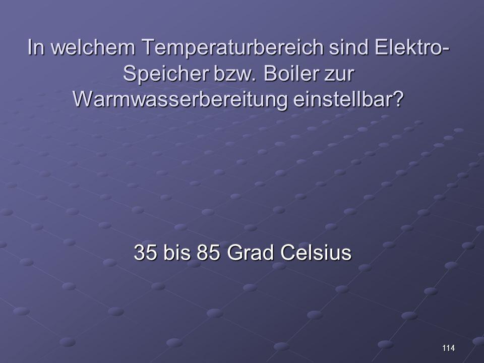 In welchem Temperaturbereich sind Elektro-Speicher bzw