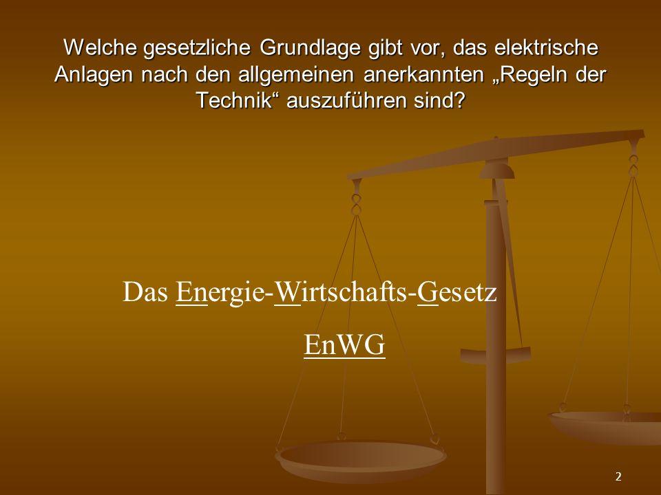 Das Energie-Wirtschafts-Gesetz EnWG