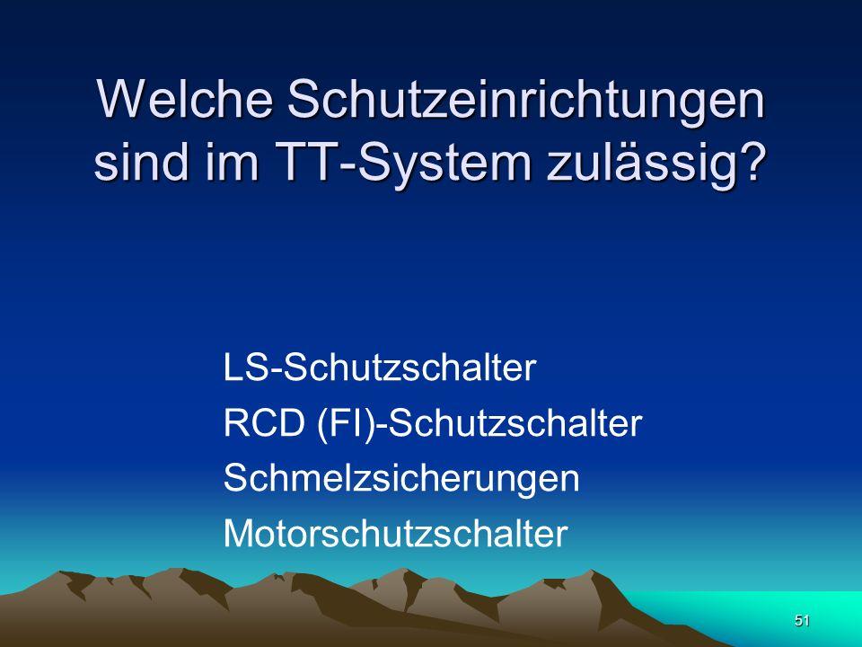 Welche Schutzeinrichtungen sind im TT-System zulässig