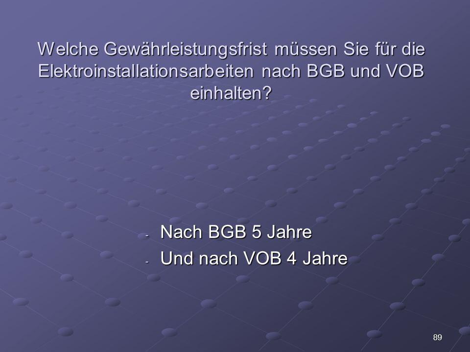Welche Gewährleistungsfrist müssen Sie für die Elektroinstallationsarbeiten nach BGB und VOB einhalten