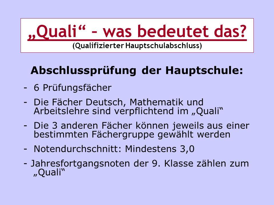 """""""Quali – was bedeutet das (Qualifizierter Hauptschulabschluss)"""