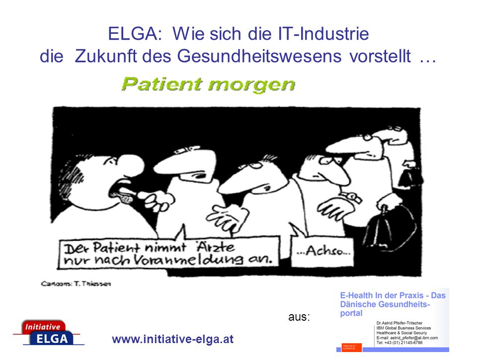 ELGA: Wie sich die IT-Industrie die Zukunft des Gesundheitswesens vorstellt …