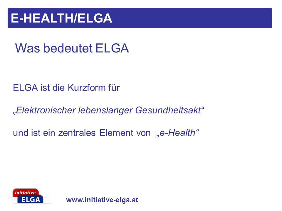 E-HEALTH/ELGA Was bedeutet ELGA