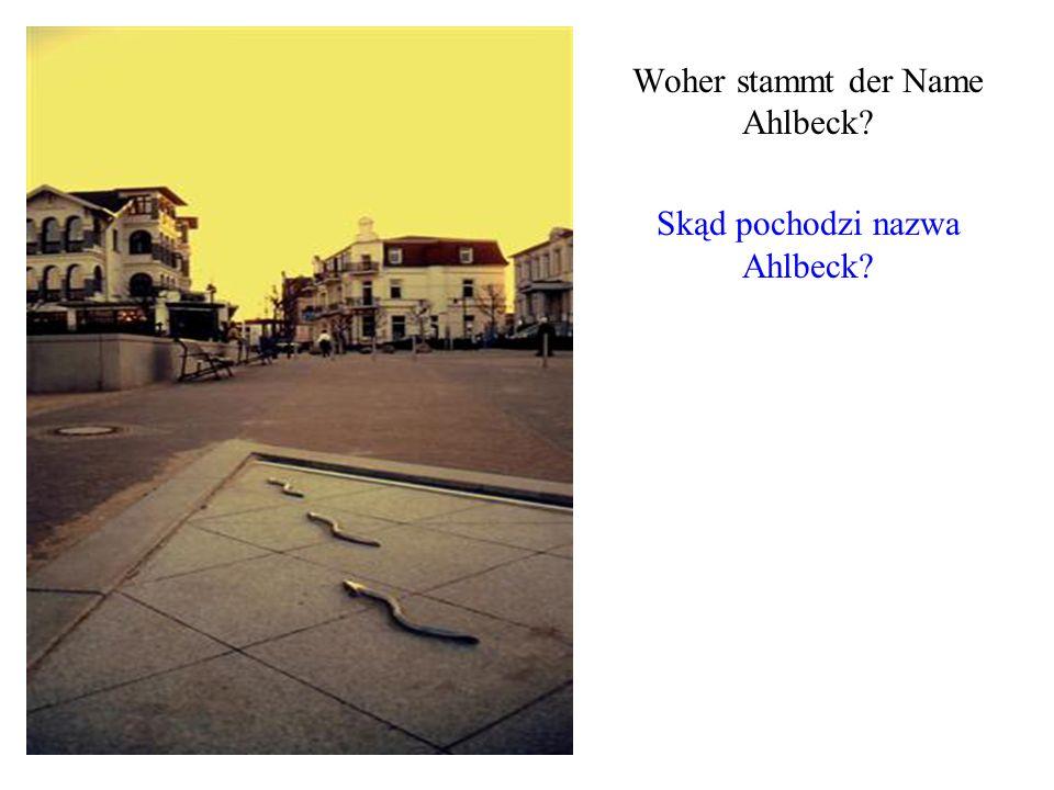 Woher stammt der Name Ahlbeck Skąd pochodzi nazwa Ahlbeck