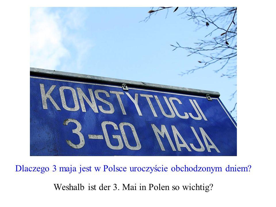 Dlaczego 3 maja jest w Polsce uroczyście obchodzonym dniem