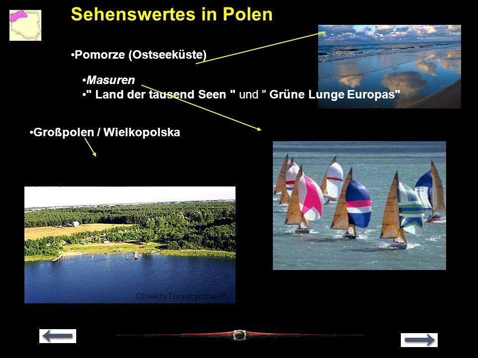 Sehenswertes in Polen Pomorze (Ostseeküste) Masuren