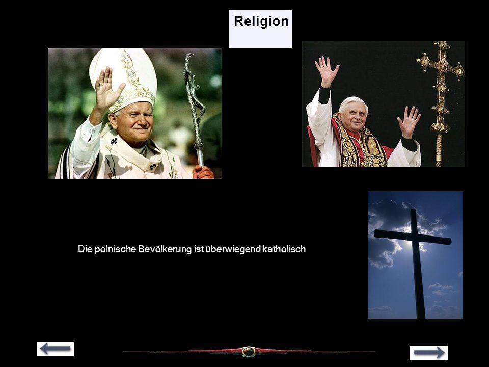 Die polnische Bevölkerung ist überwiegend katholisch