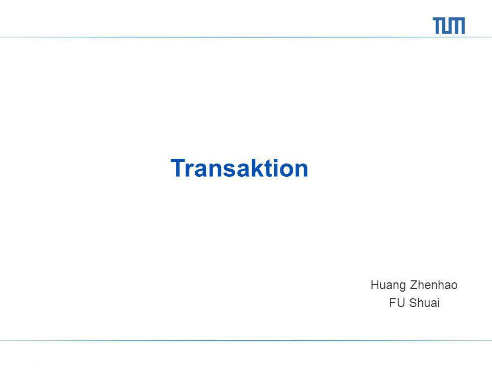 Transaktion Huang Zhenhao FU Shuai
