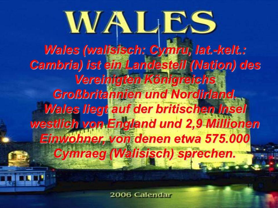 Wales (walisisch: Cymru, lat. -kelt