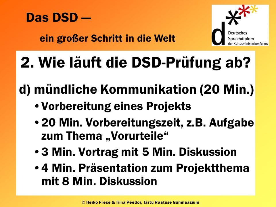 2. Wie läuft die DSD-Prüfung ab