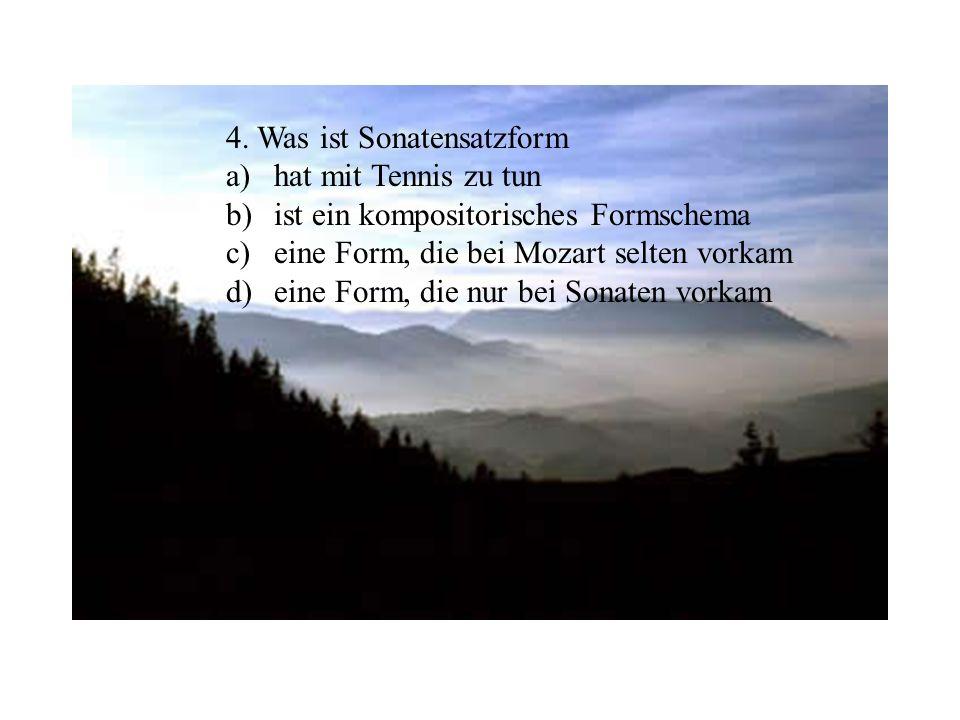 4. Was ist Sonatensatzform