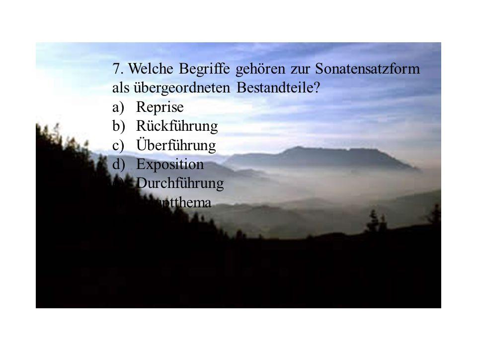 7. Welche Begriffe gehören zur Sonatensatzform