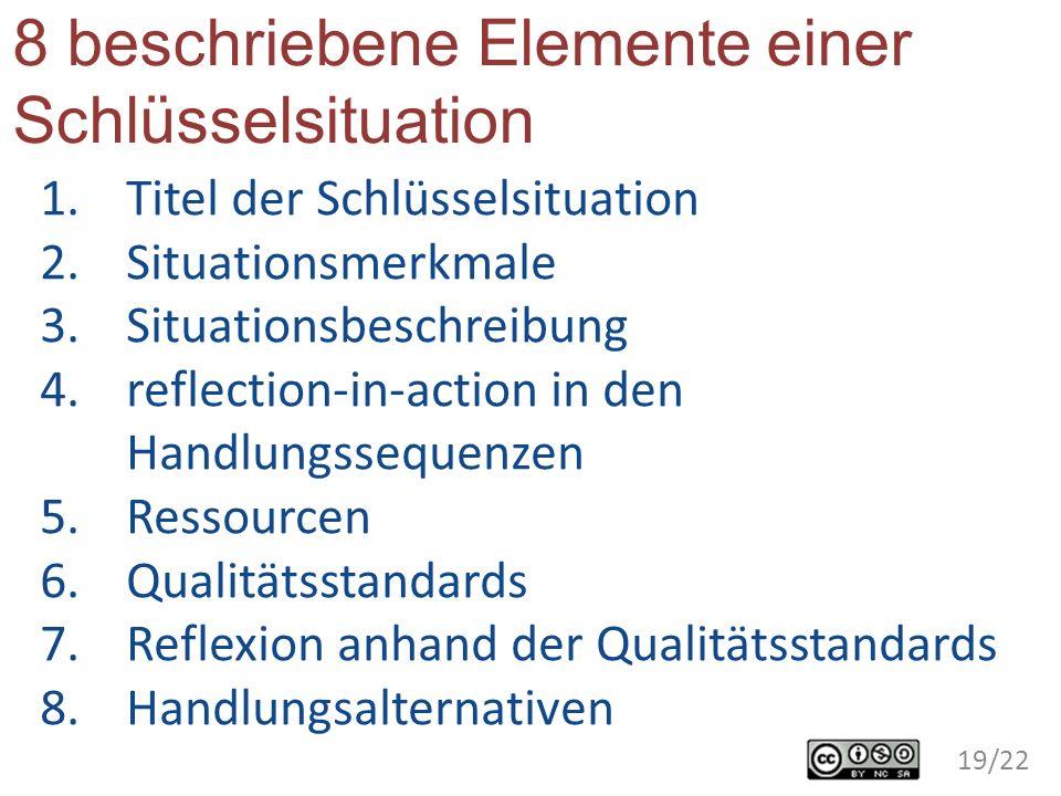 8 beschriebene Elemente einer Schlüsselsituation