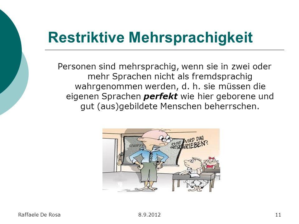 Restriktive Mehrsprachigkeit